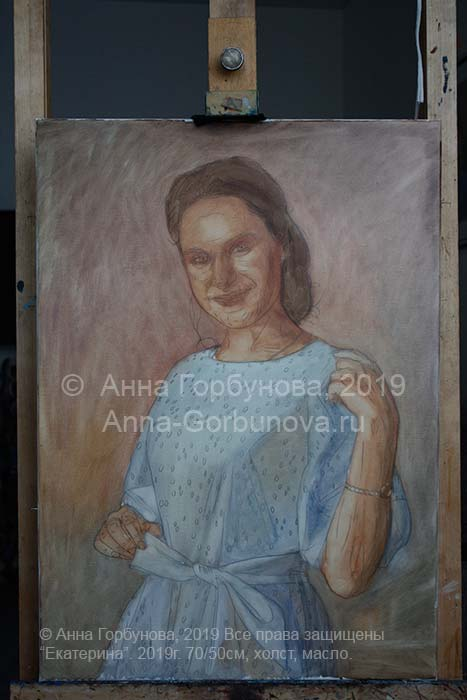 Stage of work 2. Ekaterina. Portrait of a girl. Oil painting on canvas. Artist A. Gorbunova. Private collection, Russia.